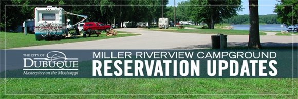 Miller Riverview Campground Reservation Updates Graphic