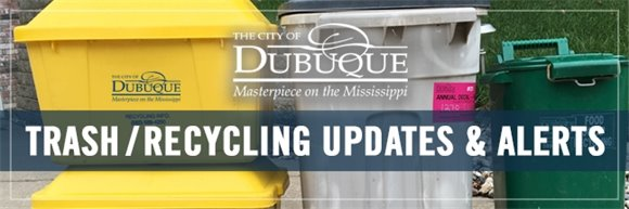 Dubuque Trash & Recycling Updates Graphic