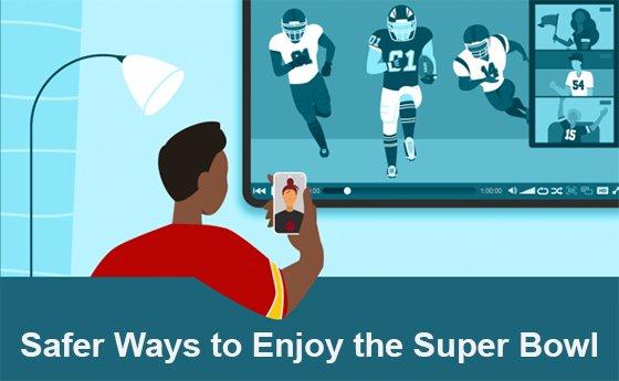 Safer Ways to Enjoy the Super Bowl Graphic