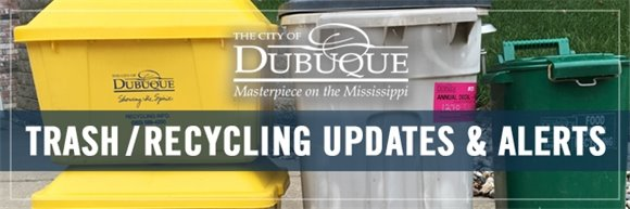 City of Dubuque Trash and Recycling Updates