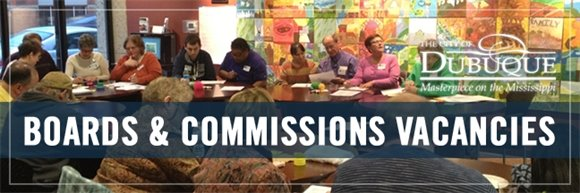 Dubuque Boards and Commission Current Vacancies List