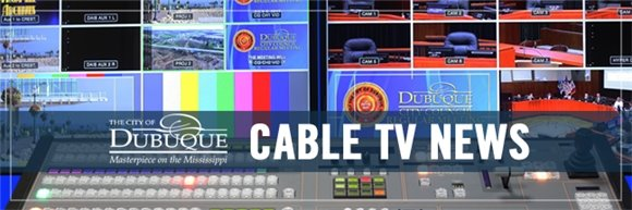 City of Dubuque Cable TV Division Banner Image