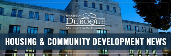 City of Dubuque Housing & Community Development Public Meeting Notice