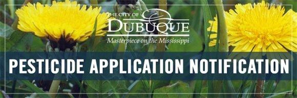 City of Dubuque Pesticide Application Nofitication