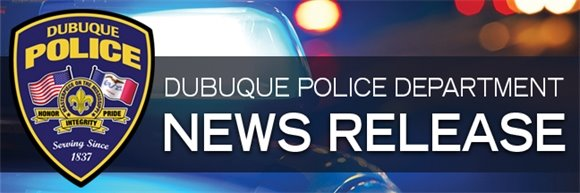Dubuque Police Department News Release Graphic