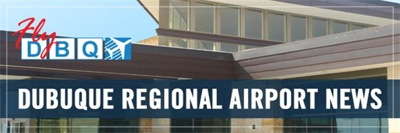 Dubuque Regional Airport News
