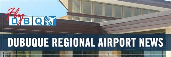 Dubuque Regional Airport News