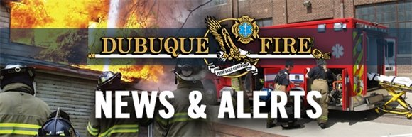 Dubuque Fire Department News and Alerts Image