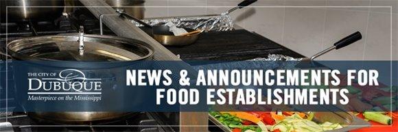 News & Announcements for Food Establishments