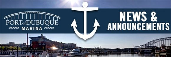 Port of Dubuque Marina News & Announcements Graphic