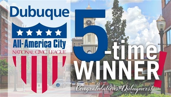 Graphic: Dubuque is a 5-time All-America City Award Winner