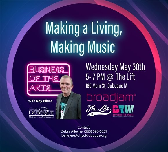 Business of the Arts - Making a living, Making Music