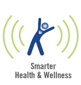 Smarter Health and Wellness