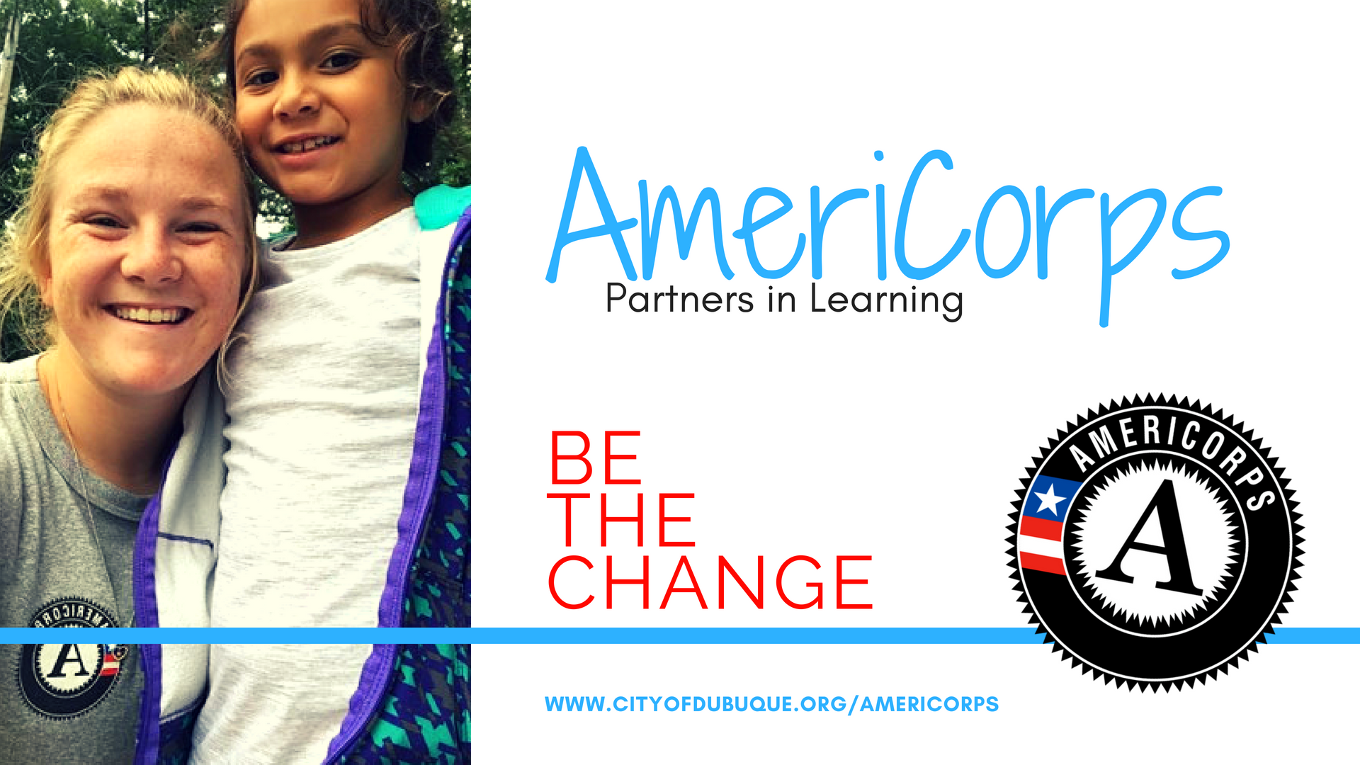 AmeriCorps Slide 1: Member & Child, Be the Change