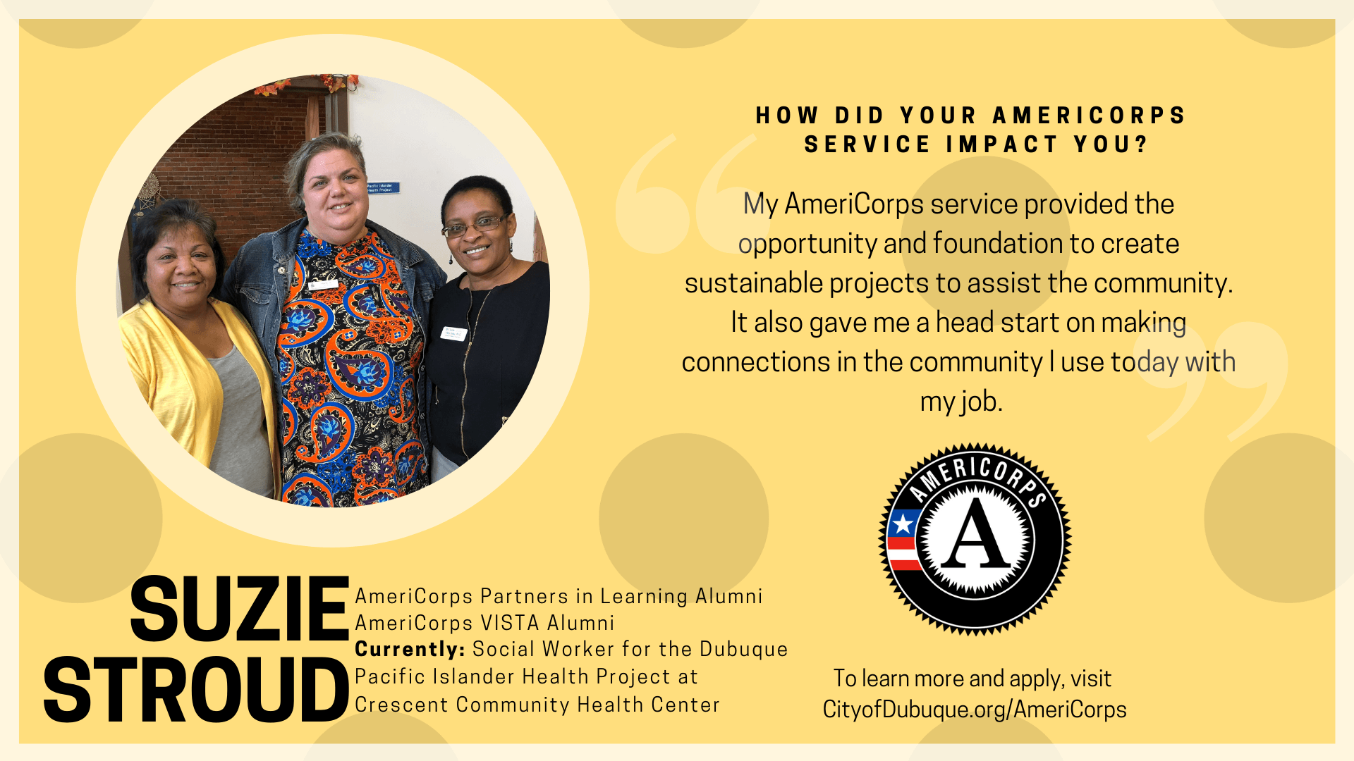 My AmeriCorps service provided the opportunity and foundation to create sustainable projects to assi